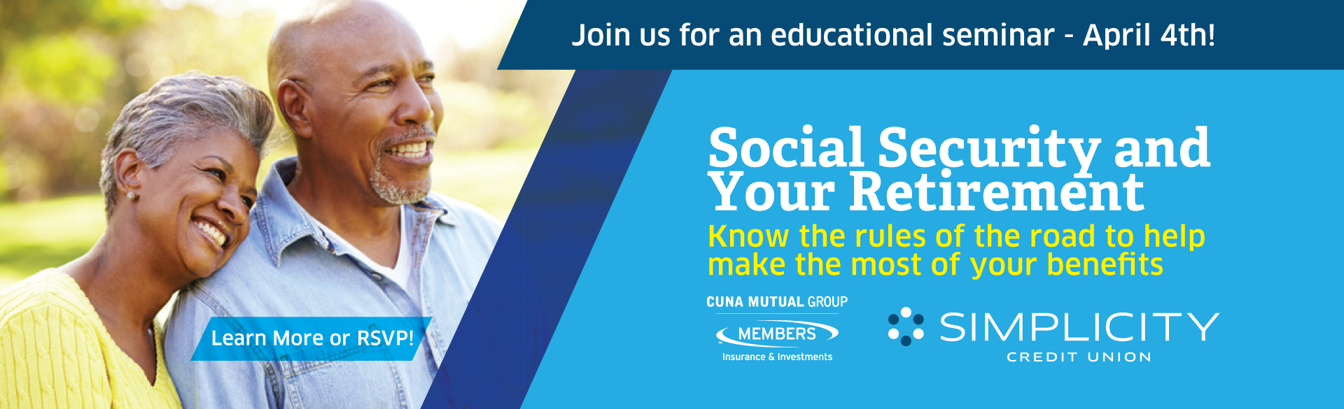 Join us for a FREE educational seminar - Social Security and Your Retirement - Learn more or RSVP!