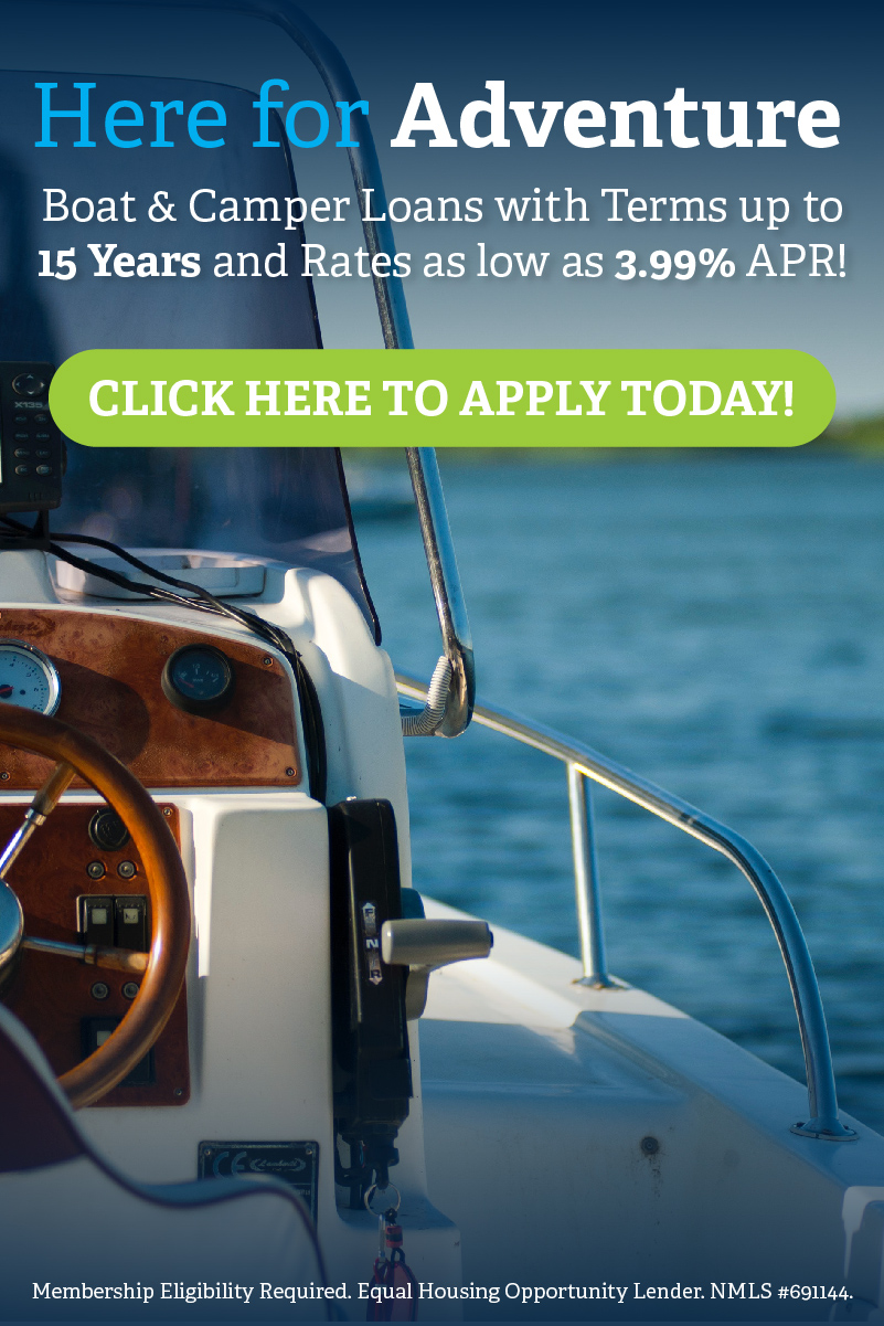 Here for Adventure! Boat & Camper Loans   Rates as low as 3.99% APR