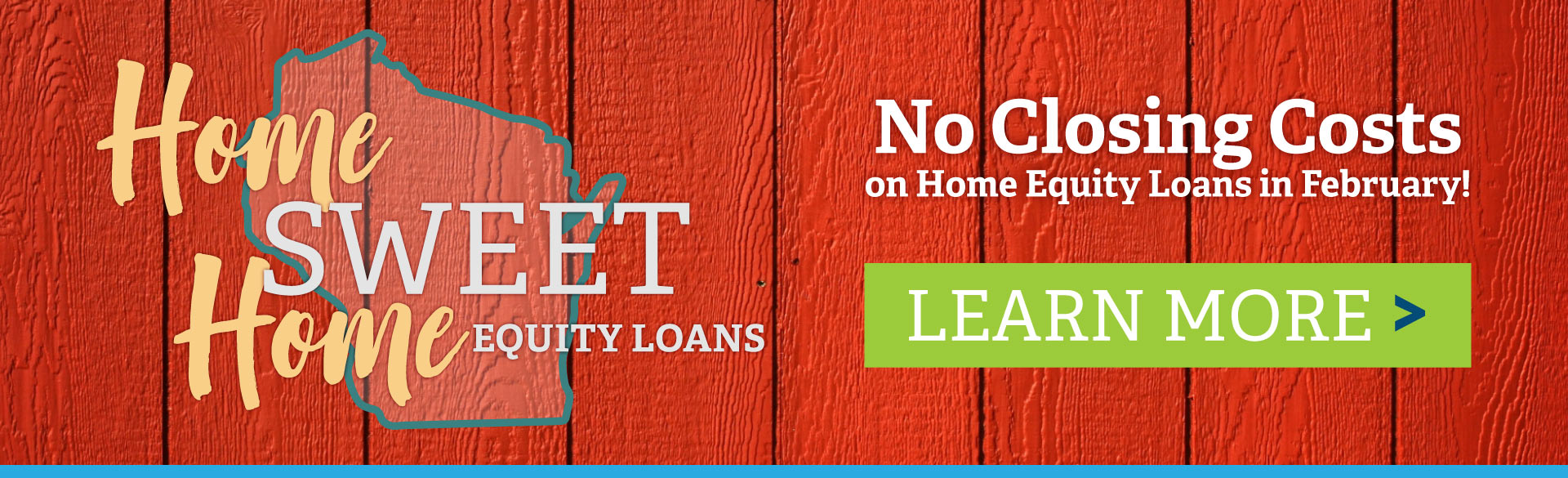 Home Sweet Home Equity Loan Banner