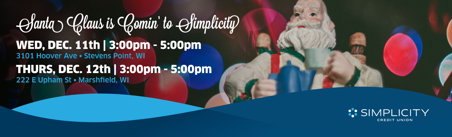 Santa Claus is comin' to Simplicity!
