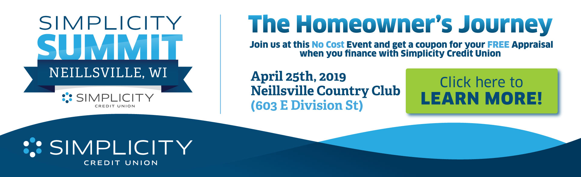 Simplicity Summit - Join us for a no cost mortgage education event on April 25th at the Neillsville Country Club!