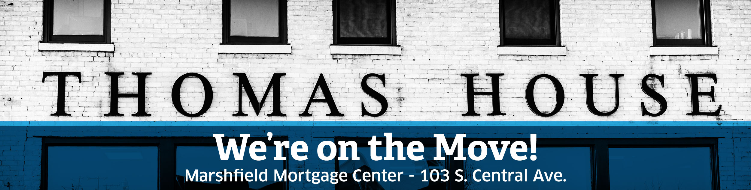 Marshfield Mortgage Center Moving
